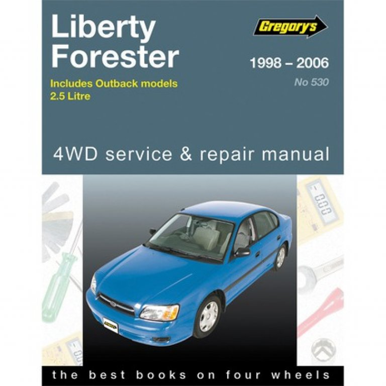 Gregory's Car Manual For Subaru Liberty / Outback / Forester 1998-2006